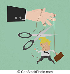 Cutting strings of a businessman - Cutting the strings of a...