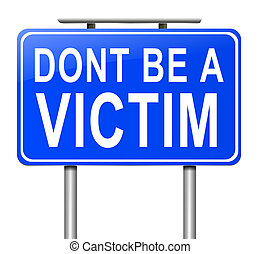 Victim concept. - Illustration depicting a sign with a...