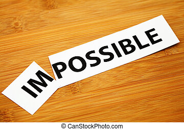 Impossible or possible