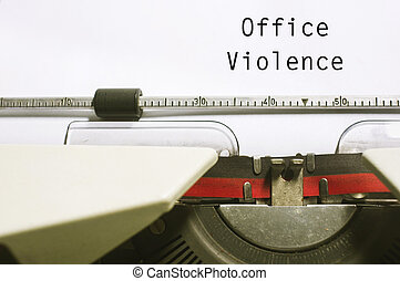 office violence - office or workplace violence, with message...