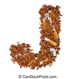 Letter J made of cigarettes and dried smoking tobacco