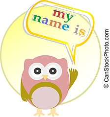 Cute baby boy owl - my name is