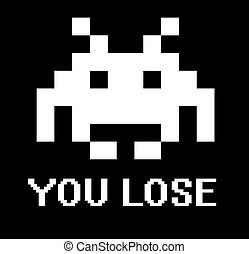 You lose space invader sign with black background