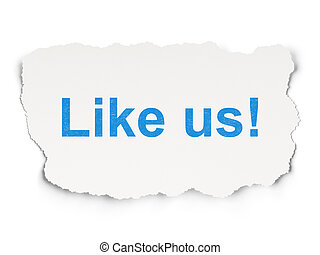 Social media concept: Like us! on Paper background