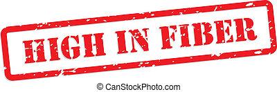 High Fiber Rubber Stamp - High Fiber red rubber stamp vector...