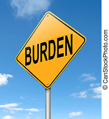 Burden concept. - Illustration depicting a sign with a...