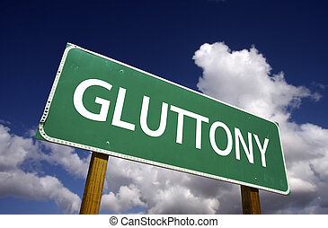 Gluttony Road Sign