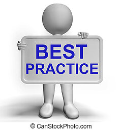Best Practice Sign Showing Most Efficient Procedures - Best...