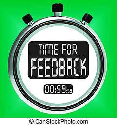 Time For feedback Meaning Opinion Evaluation And Surveys -...