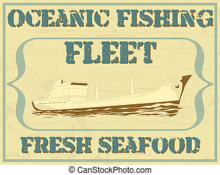 Oceanic fishing fleet - Vector illustration of a ship with...