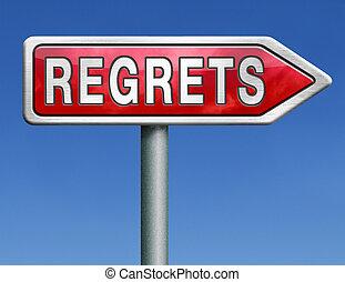 regret road sign arrow - regret or no regrets saying sorry...