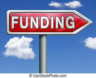 funding road sign arrow - funding fund raising for charity...