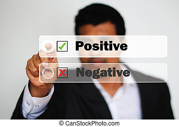 Male Professional Choosing positive option against negative...