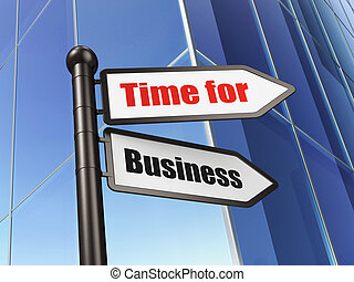 Time concept: Time for Business on Building background
