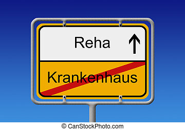 Krankenhaus - Reha - Illustration of a German City Sign with...