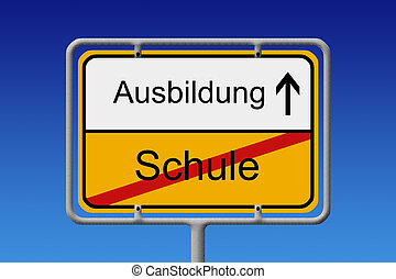 Schule - Ausbildung - Grafik eines deutschen Ortsschildes...