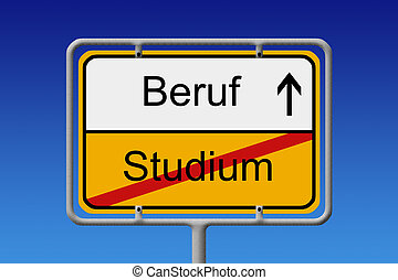 Studium - Beruf - Illustration of a German City Sign with...