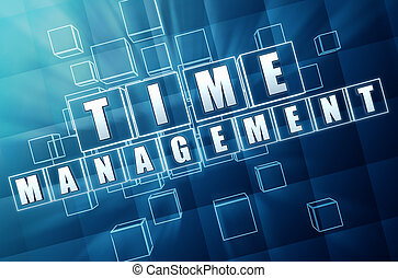 time management in blue glass cubes - time management - text...