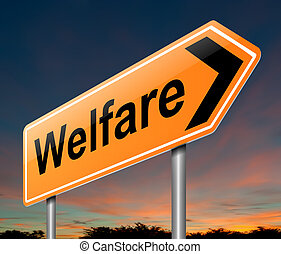 Welfare concept. - Illustration depicting a sign with a...