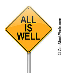 All is well. - Illustration depicting a sign with an all is...