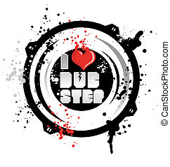 i love dub step