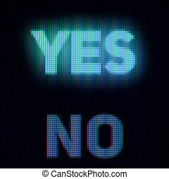 Yes and no on computer screen. Confirm and rejection concept