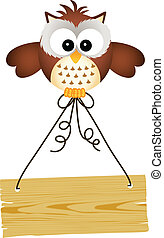 Owl holding wooden sign - Scalable vectorial image...