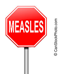 Measles concept. - Illustration depicting a sign with a...