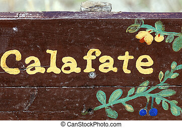 Calafate sign - El Calafate, Argentina - welcome sign to the...