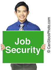 Job Security - A happy office person holding a sign...