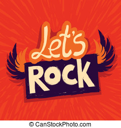 Vector let's rock poster - with wings and lettering