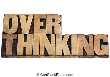 overthinking word in wood type