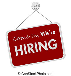 We are Hiring Sign - A red and white sign with the word Job...