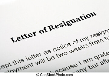 Letter of Resignation - Close up of a Letter of Resignation...