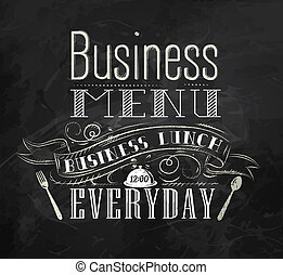 Business lunch chalk board with text business lunch every...