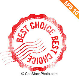 Grunge best choice guarantee rubber stamp  - Vector illustration - EPS10