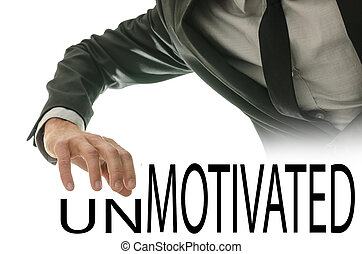Changing word Unmotivated into Motivated by crossing off...