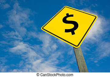 Dollar on road sign. - Dollar symbol on a yellow traffic...