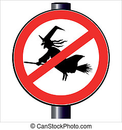 No Witches Traffic Sign - A witch on a broomstick on a...