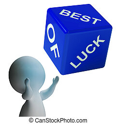 Best Of Luck Dice Shows Gambling And Fortune