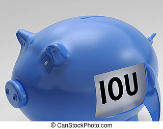 IOU In Piggy Shows Borrowing From Savings - IOU In Piggy...