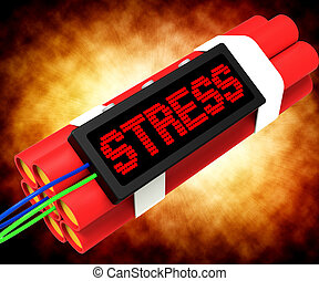 Stress On Dynamite Showing Pressure Of Work - Stress On...