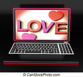 Love On Laptop Shows Romance And Commitment