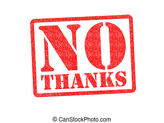NO THANKS Rubber Stamp over a white background.
