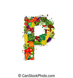 Fresh vegetables and fruits letter P