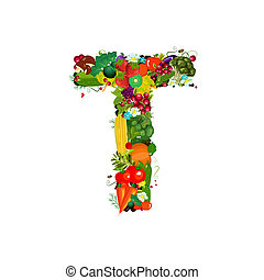 Fresh vegetables and fruits letter T