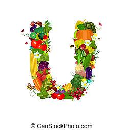 Fresh vegetables and fruits letter U