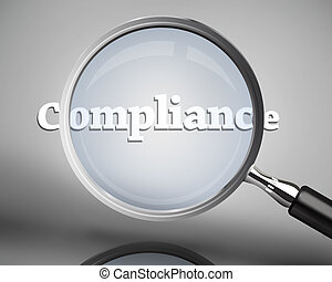 Magnifying glass showing compliance word in white on grey...