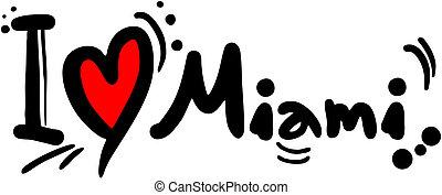 Love Miami - Creative design of love Miami