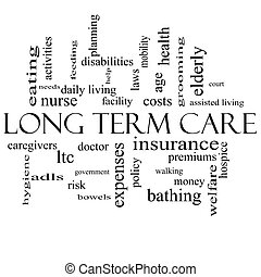 Long Term Care Word Cloud Concept in black and white with...